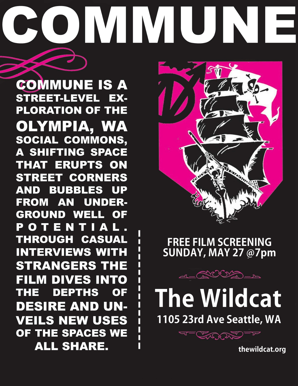 MAY 27 COMMUNE at the WILDCAT, SEATTLE